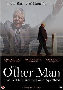 The other man F.W. de Klerk and the end of Apartheid