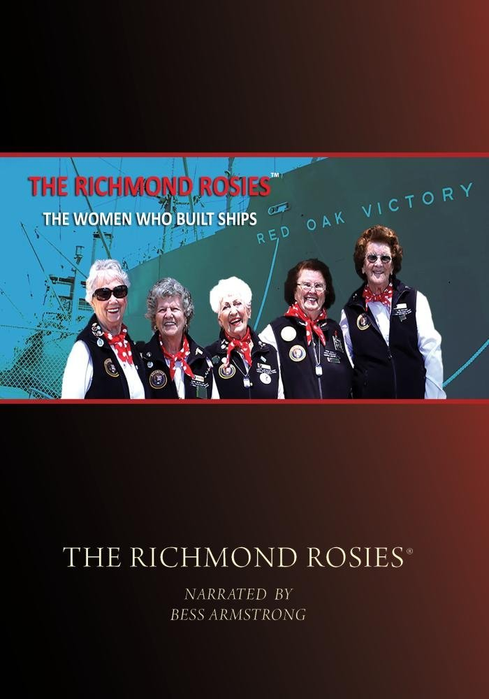 The richmond rosies the women who built ships