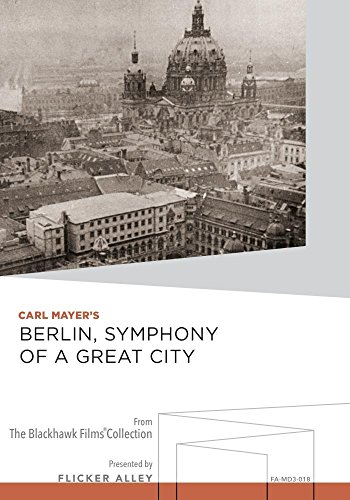 Berlin, symphony of a great city [and] Opus I