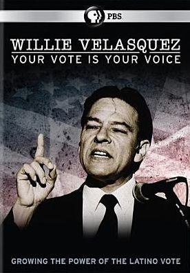 Willie Velasquez your vote is your voice