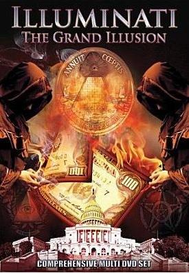 Illuminati the grand illusion