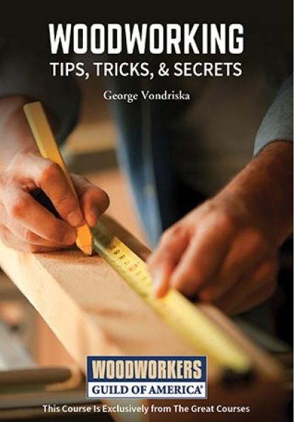 Woodworking tips, tricks, & secrets