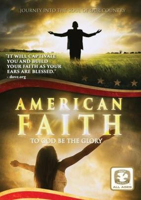 American Faith to god be the glory