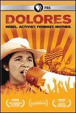 Dolores rebel, activist, feminist, mother