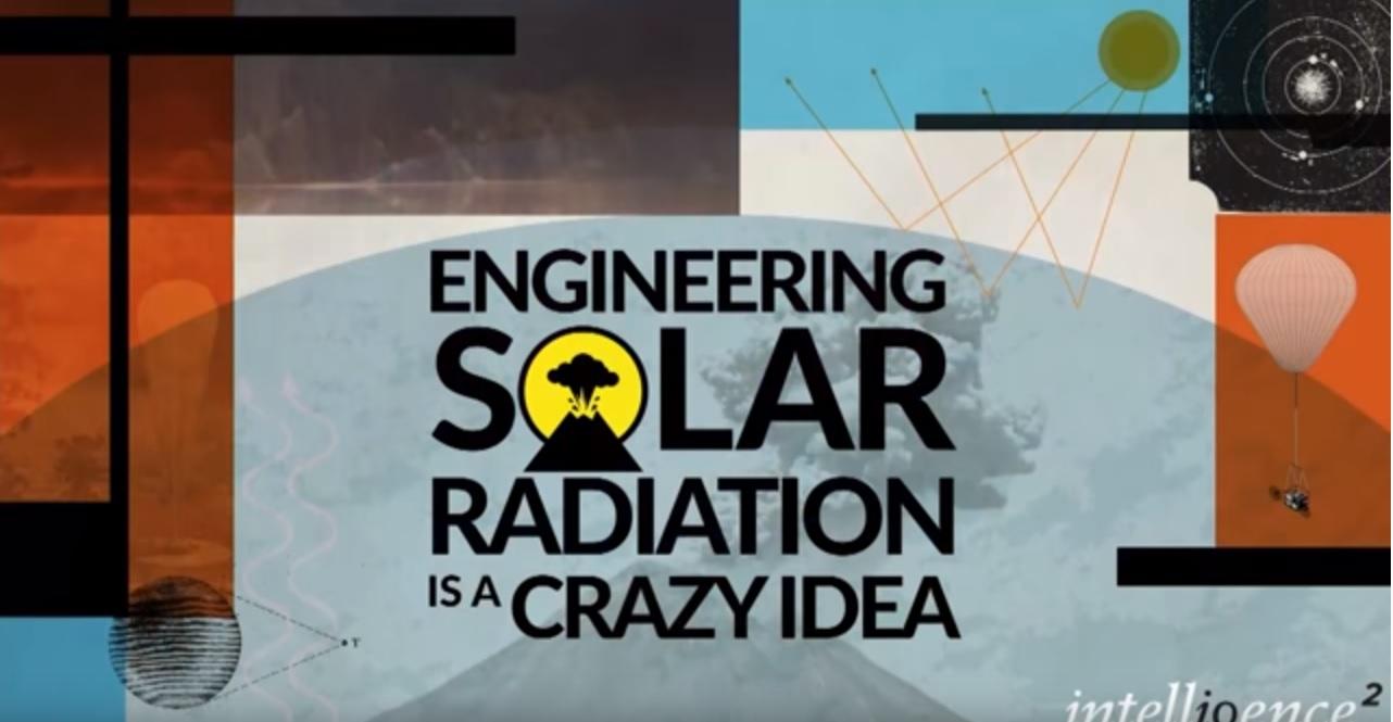 Engineering solar radiation is a crazy idea a debate