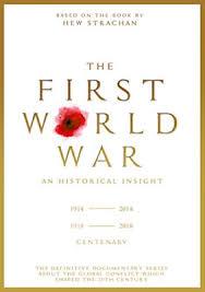 The First World War an historical Insight