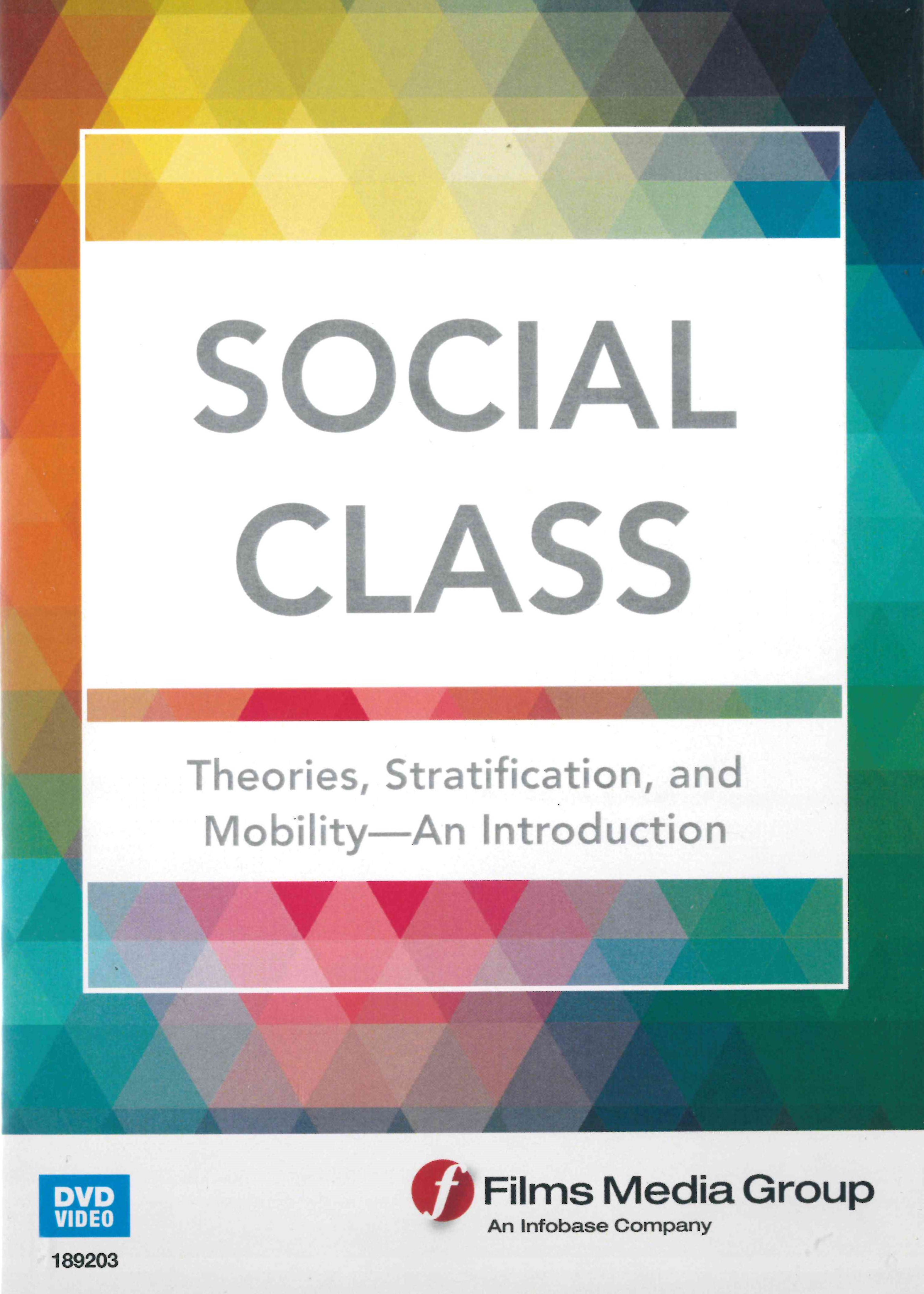 Social Class theories, stratification, and mobility : an Introduction