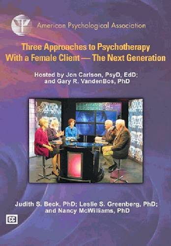 Three approaches to psychotherapy with a female client the next generation