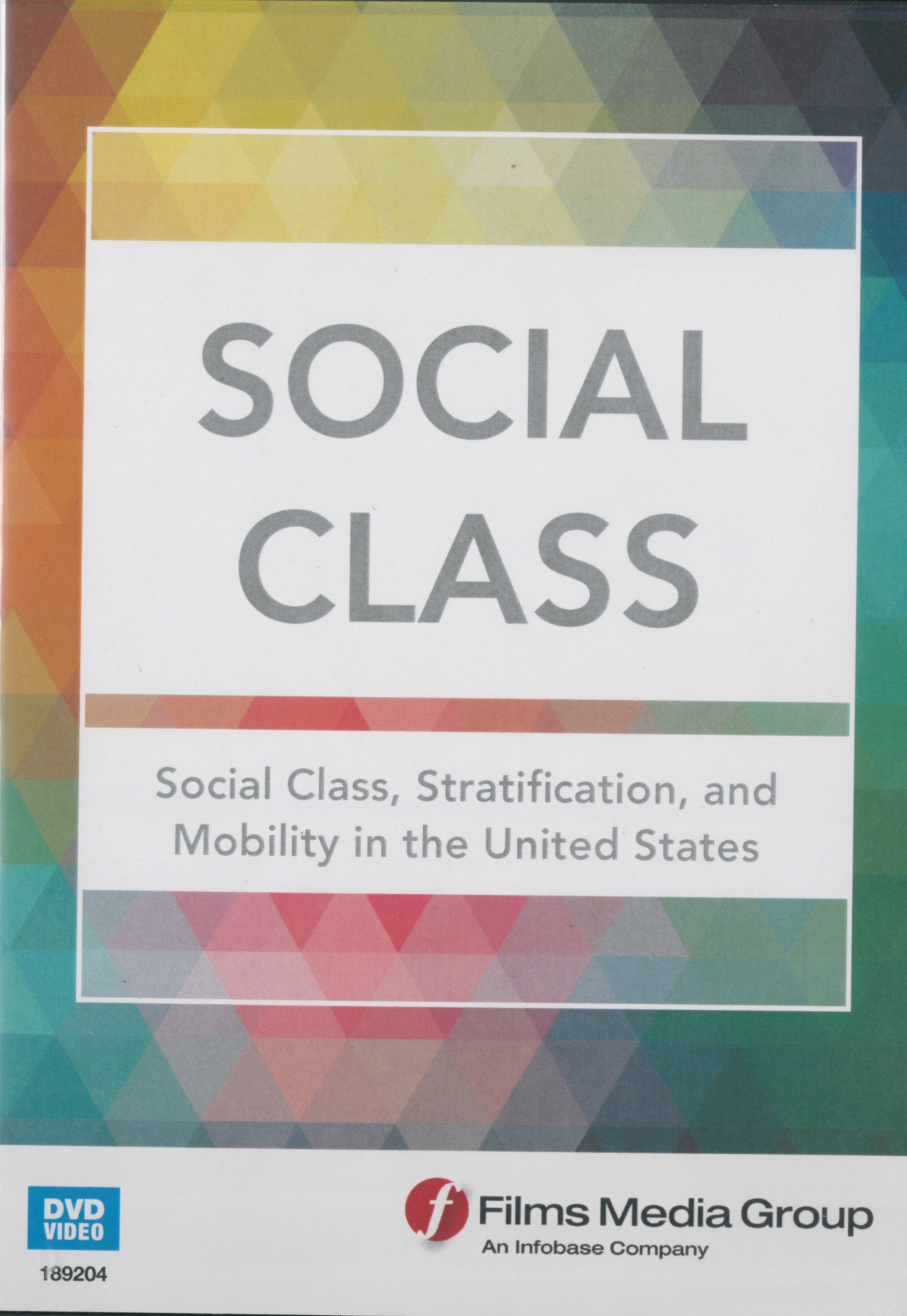 Social Class, Stratification, and Mobility in the United States